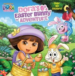 Book Dora's Easter Bunny Adventure (dora The Explorer) by Random House