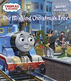 The Missing Christmas Tree (thomas & Friends)