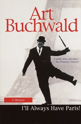 Book I'll Always Have Paris: A Memoir by Art Buchwald