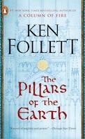 The Pillars Of The Earth: A Novel