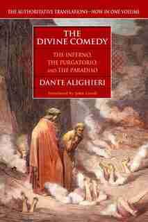 The Divine Comedy: The Inferno, The Purgatorio, And The Paradiso by Dante Alighieri