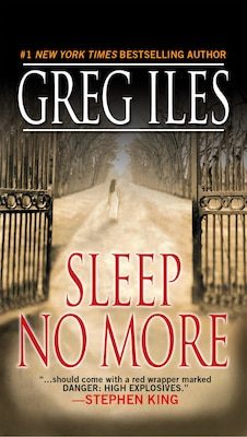 Book Sleep No More by Greg Iles
