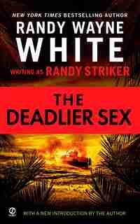 The Deadlier Sex by Randy Striker