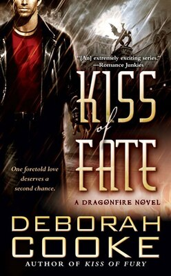 Book Kiss Of Fate: A Dragonfire Novel by Deborah Cooke