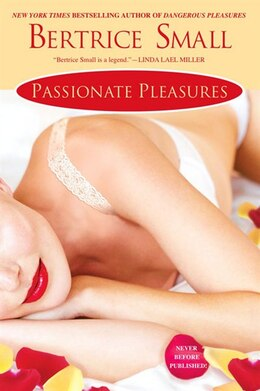 Book Passionate Pleasures by Bertrice Small