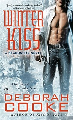 Book Winter Kiss: A Dragonfire Novel by Deborah Cooke