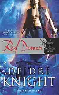 Red Demon: A Gods Of Midnight Novel by Deidre Knight