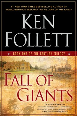 Book Fall Of Giants: Book One Of The Century Trilogy by Ken Follett