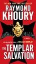 The Templar Salvation by Raymond Khoury