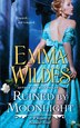 Ruined By Moonlight: A Whispers of Scandal Novel by Emma Wildes