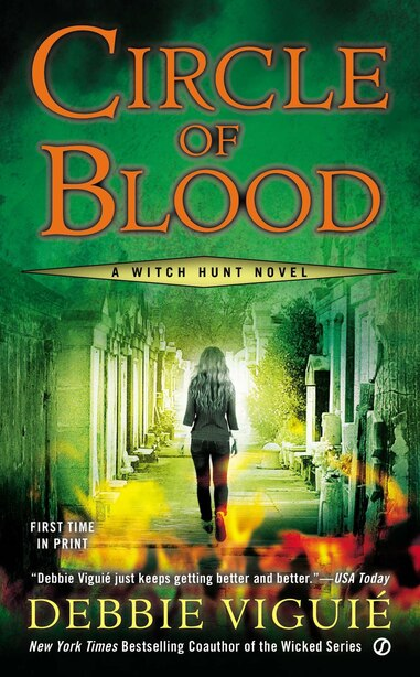 Circle Of Blood: A Witch Hunt Novel by Debbie Viguie
