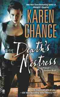 Death's Mistress: A Midnight's Daughter Novel by Karen Chance
