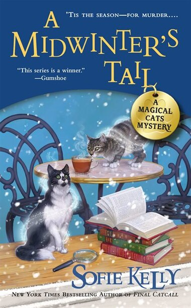 A Midwinter's Tail: A Magical Cats Mystery by Sofie Kelly