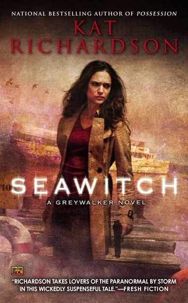 Seawitch: A Greywalker Novel by Kat Richardson