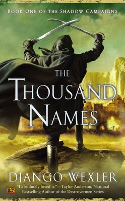 Book The Thousand Names: Book One Of The Shadow Campaigns by Django Wexler