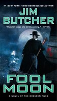 Fool Moon: Book Two of the Dresden Files