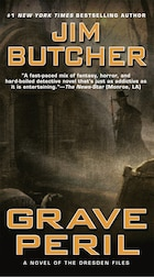 Grave Peril: Book Three Of The Dresden Files