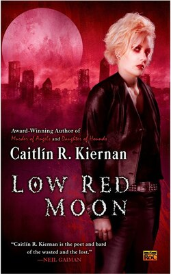 Book Low Red Moon by Caitlin R. Kiernan