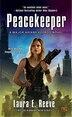 Peacekeeper: A Major Ariane Kedros Novel by Laura E. Reeve
