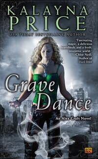 Grave Dance: An Alex Craft Novel