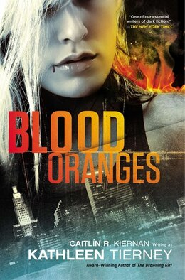 Book Blood Oranges by Kathleen Tierney