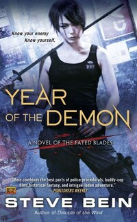 Year Of The Demon: A Novel Of The Fated Blades