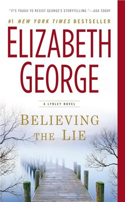 Book Believing The Lie: A Lynley Novel by Elizabeth George