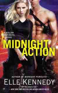 Midnight Action: A Killer Instincts Novel by Elle Kennedy