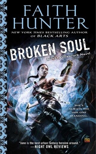 Broken Soul: A Jane Yellowrock Novel by Faith Hunter