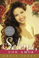 Para Selena, Con Amor (commemorative Edition)