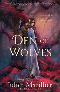 Den Of Wolves: A Blackthorn & Grim Novel