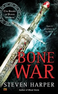 Bone War: The Books Of Blood And Iron