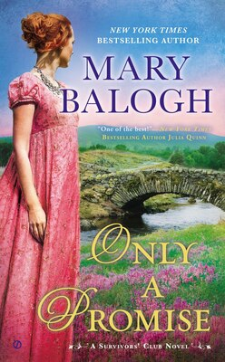 Book Only A Promise: A Survivors' Club Novel by Mary Balogh