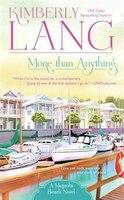 More Than Anything: A Magnolia Beach Novel