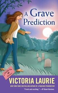 A Grave Prediction