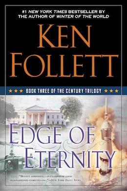 Book Edge Of Eternity: Book Three Of The Century Trilogy by Ken Follett