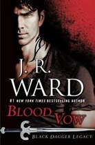 Book Blood Vow: Black Dagger Legacy by J.R. Ward