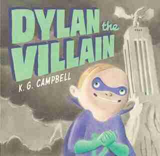 Dylan The Villain de K. G. Campbell