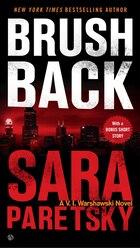 Brush Back: A V.i. Warshawski Novel