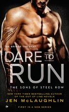Dare To Run: The Sons Of Steel Row