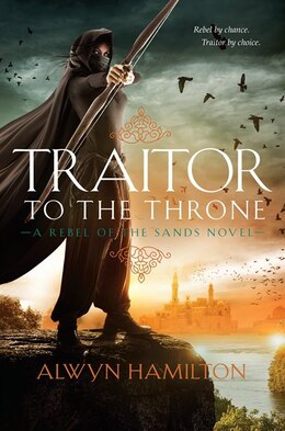 Book Traitor To The Throne by Alwyn Hamilton