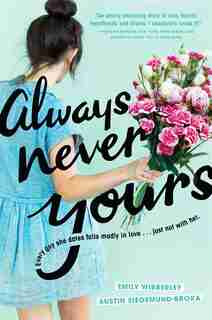 Always Never Yours by Emily Wibberley
