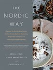 The Nordic Way: Discover The World's Most Perfect Carb-to-protein Ratio For Preventing Weight Gain Or Regain, And L
