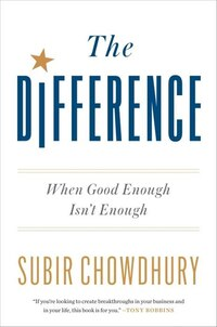 The Difference: When Good Enough Isn't Enough