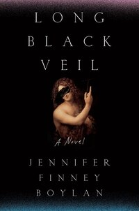 Long Black Veil: A Novel
