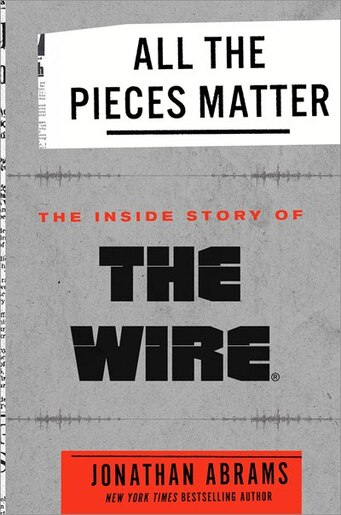 Marvelous All The Pieces Matter The Inside Story Of The Wire Book By Wiring Database Gramgelartorg