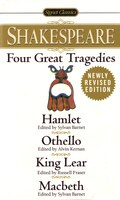 Four Great Tragedies: Hamlet; Macbeth; King Lear; Othello