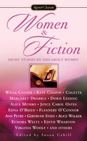Women And Fiction: Stories By And About Women