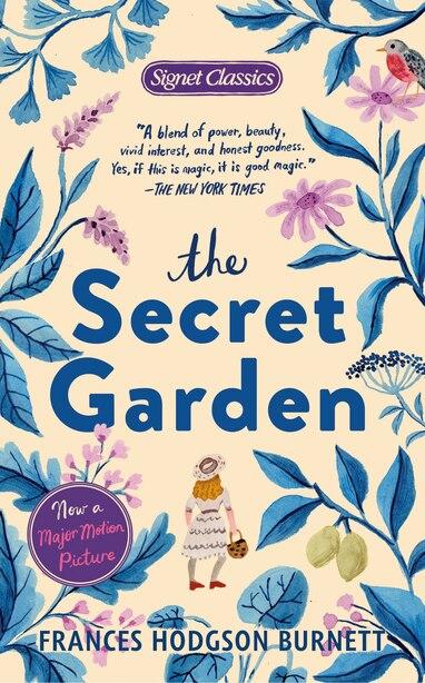 The Secret Garden: Centennial Edition by Frances Hodgson Burnett