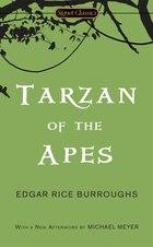 Tarzan Of The Apes: Centennial Edition